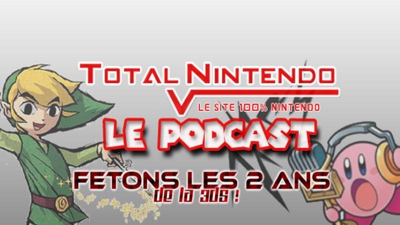 Podcast TN 3 – Fêtons les 2 ans de la 3DS!