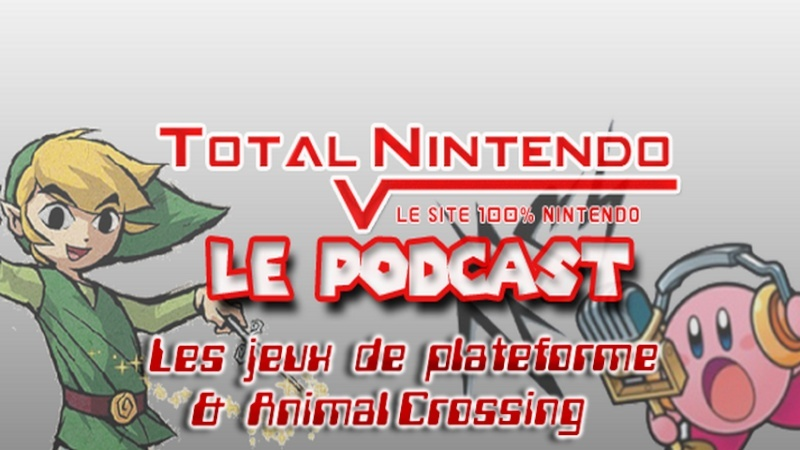 Podcast TN 9 – Les jeux de plateforme et Animal Crossing: New Leaf