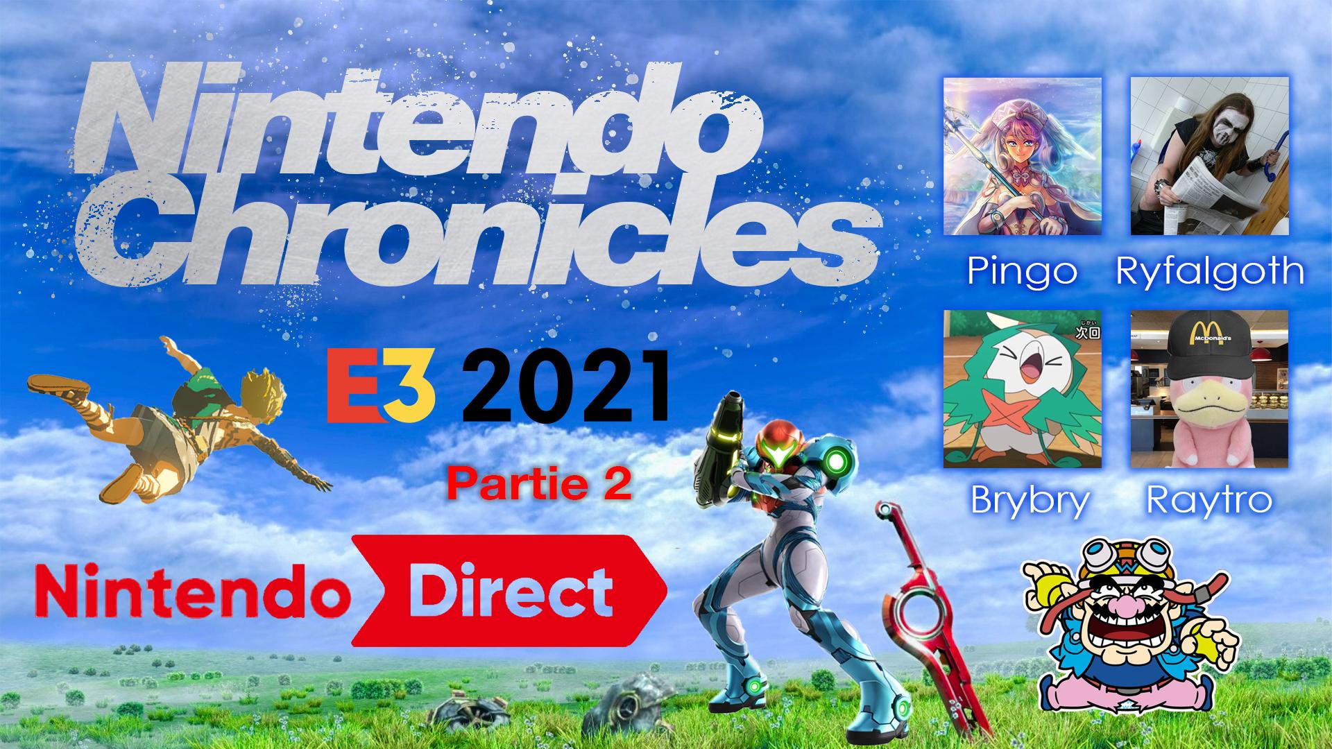 Nintendo Chronicles E3 2021 : le Grand retour ! – Partie 2 : Nintendo