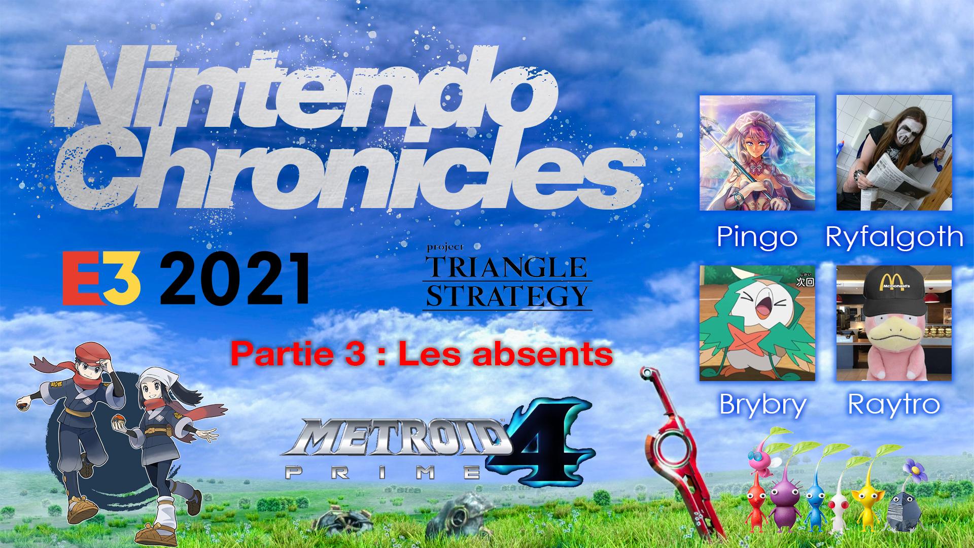 Nintendo Chronicles E3 2021 – P3 : Les absents